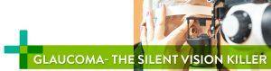 Glaucoma Silent Killer - Banner